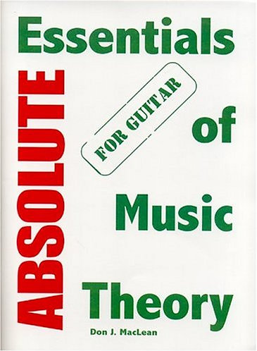 Absolute Essentials of Music Theory for Guitar by Don J. MacLean [PDF]