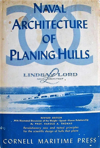Naval Architecture of Planing Hulls by Lindsay Lord - Cornell Maritime [eBook]