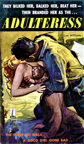ADULTERESS by Lon Williams - Beacon #B214 (1959) [eBook]