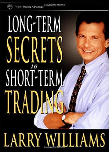 Long-Term Secrets to Short-Term Trading by Larry Williams [eBook]