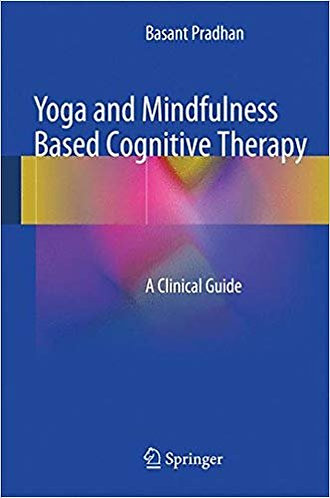 Yoga and Mindfulness Based Cognitive Therapy: A Clinical Guide [eBook] Pradhan