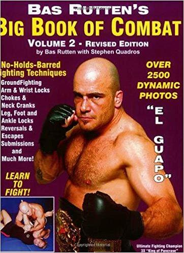 Bas Rutten's Big Book Of Combat (Volume 2) Martial Arts Self Defense Guide