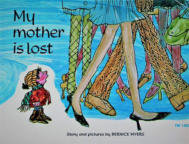 MY MOTHER IS LOST by Bernice Myers Scholastic #TW148 [eBook]