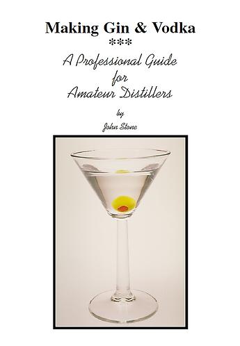Making Gin & Vodka: a Professional Guide for Amateur DistillersbyJohn Stone