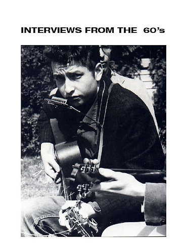 Collected Interviews of Bob Dylan from the 1960's [eBook]