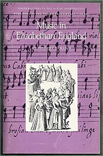 Music in Elizabethan England (Folger Booklets on Tudor & Stuart Civilization)