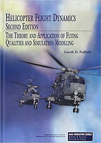 Helicopter Flight Dynamics (AIAA Education) by G. Padfield [PDF]