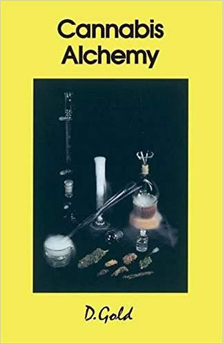 Cannabis Alchemy : The Art of Modern Hashmaking by D. Gold [eBook]