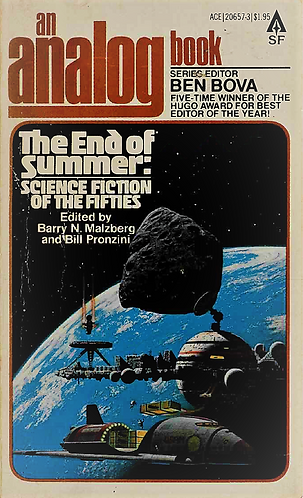 The End of Summer : Science Fiction of the Fifties: An Analog [eBook] Ben Bova