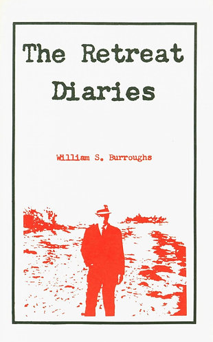 The Retreat Diaries (City Moon broadcast) William S Burroughs & Allen Ginsburg