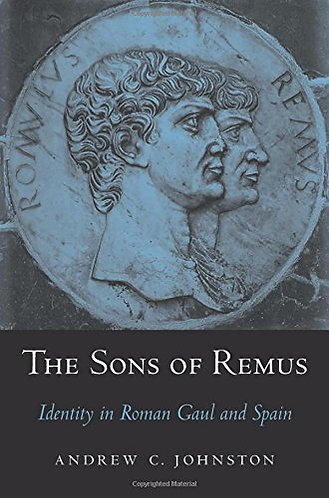 The Sons of Remus: Identity in Roman Gaul and Spain [eBook]