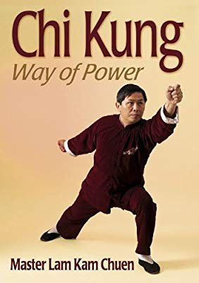Chi Kung: Way of Power by Master Lam Kam Chuen [eBook]