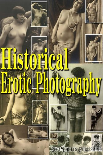 Historical Erotic Photography by City Lights Publishing | Historic Beauties