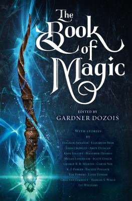 The Book of Magic: A Collection of Stories - G. Martin (Various Authors) [eBook]