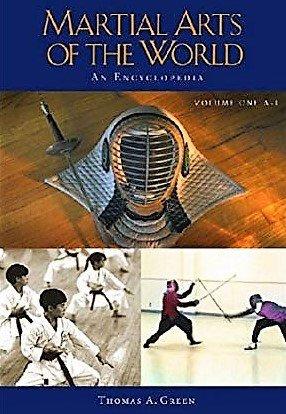 Martial Arts of the World: An Encyclopedia by Thomas Green [2 Vol. Digital  Set]