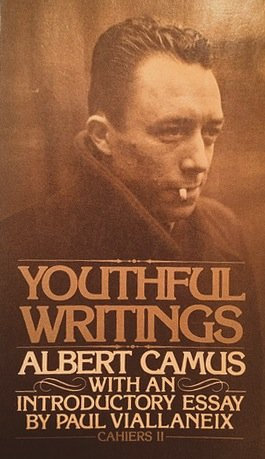 Youthful Writings by Albert Camus - Collected Early Stories of [eBook]