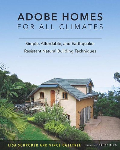 Adobe Homes for All Climates: Simple, Affordable & Earthquake-Resistant [eBook]