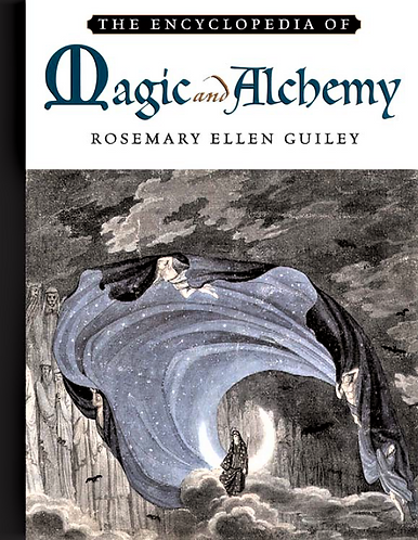 The Encyclopedia of Magic And Alchemy by Rosemary Guiley [Digital]