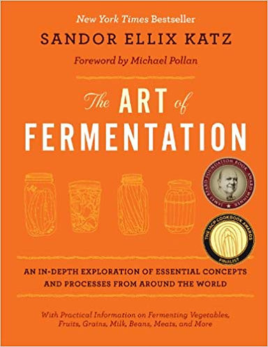 The Art of Fermentation: An In-Depth Exploration of Essential Concepts [eBook]
