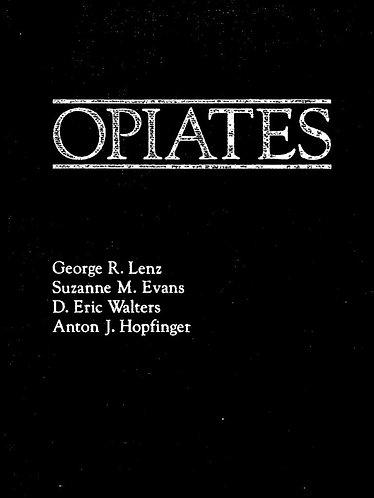 Opiates by George R. Lenz [eBook]