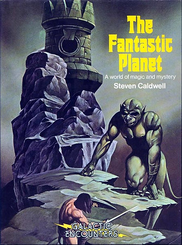 The Fantastic Planet : A World of Magic and Mystery by Steven Caldwell [eBook]