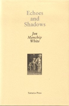 Echoes and Shadows Jon Manchip White [eBook]