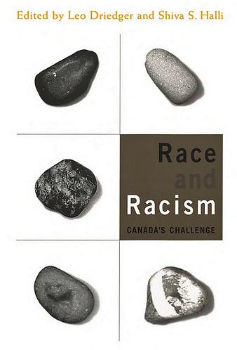 Race and Racism: Canada's ChallengebyLeo Driedger [eBook]