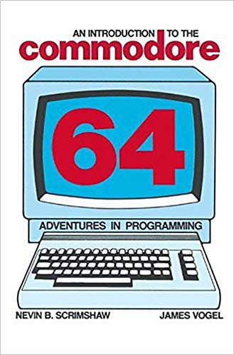 An Introduction to the Commodore 64: Adventures in Programming (1983) [eBook]