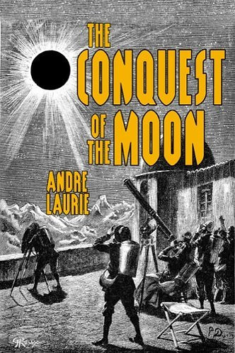 A Month in the Moon By Andre Lamie - Argosy (1897) Science Fiction Novel