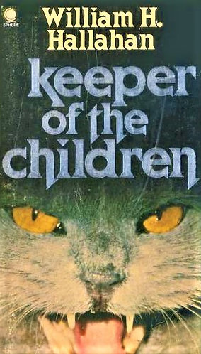 Keeper Of The Children by William H. Hallahan (1980) [eBook]