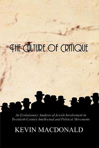 The Culture of Critique by Kevin MacDonald [eBook]