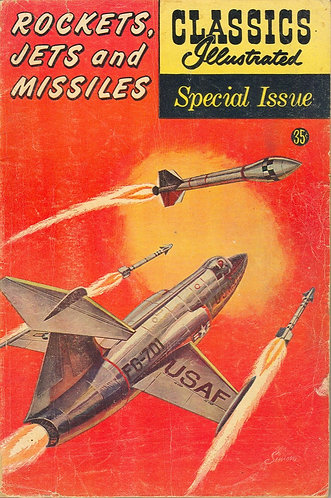 Rockets, Jets and Missiles - Classics Illustrated Special Issue #159A (1960)