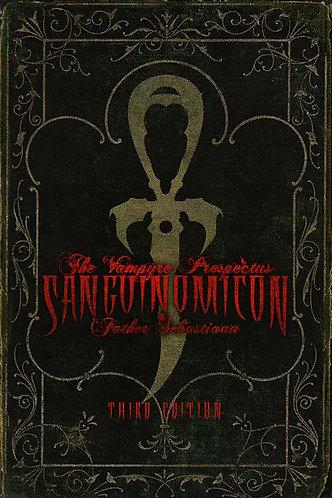 Sanguinomicon : The Vampyre Prospectus by Sebastiaan [eBook]