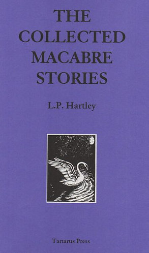 The Collected Macabre Stories of L.P. Hartley (Valentine) [eBook]