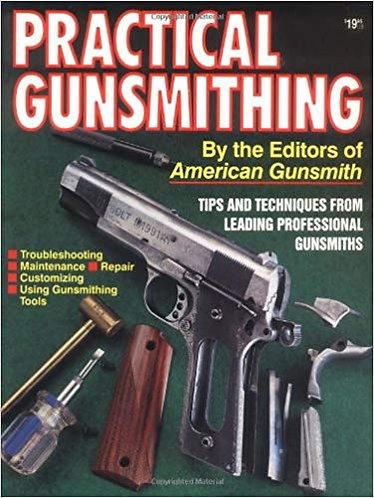 Practical Gunsmithing by American Gunsmith (1996) [PDF]