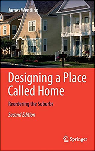 Designing a Place Called Home: Reordering the Suburbs (2e) [eBook]