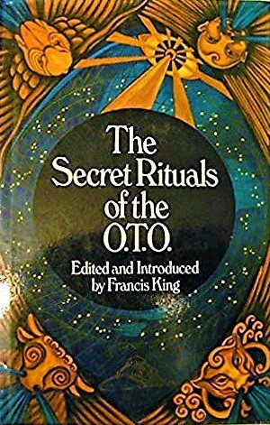 The Secret Rituals of the O.T.O. (Magic Source book) by Francis King [eBook]