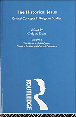 The Historical Jesus Critical Concepts in Religious Studies (Vol. I) Craig Evans