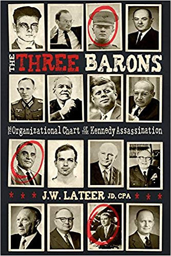 The Three Barons: The Organizational Chart of the Kennedy Assassination [eBook]