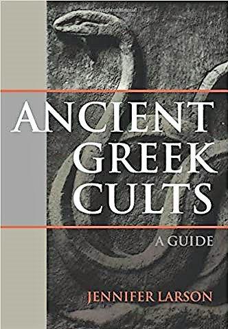 Ancient Greek Cults (Mythology) by Jennifer Larson [eBook]