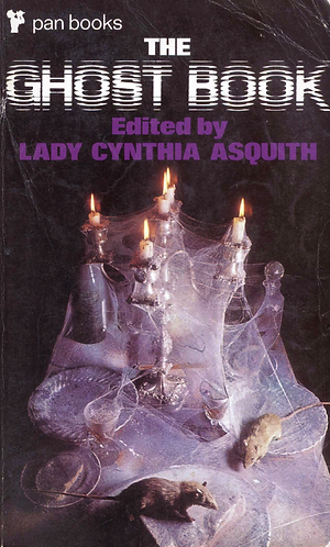 The Ghost Book #1 An Anthology of stories by Lady Cynthia Asquith [eBook]