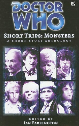 Doctor (Dr.) Who Short Trips (Series #9) Monsters by Ian Farrington [eBook]