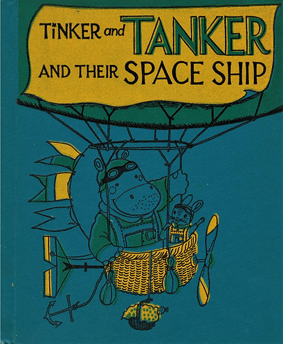 TINKER and TANKER and Their Space Ship by Richard Scarry [Digital]