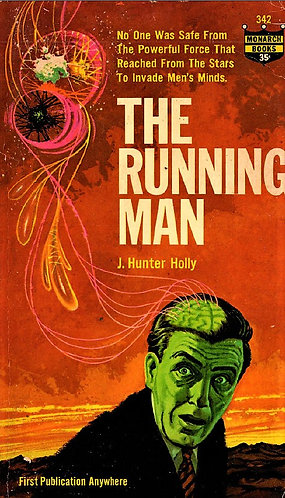 The Running Man by J. Hunter Holly (1963) A Monarch Science Fiction Novel [PDF]