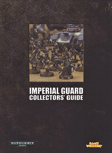 Imperial Guard Collector's Guide Warhammer 40,000 - Battle For Macragge [eBook]