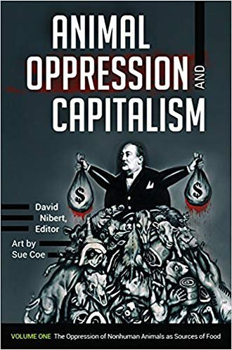 Animal Oppression and Capitalism [2 volumes] [eBook]