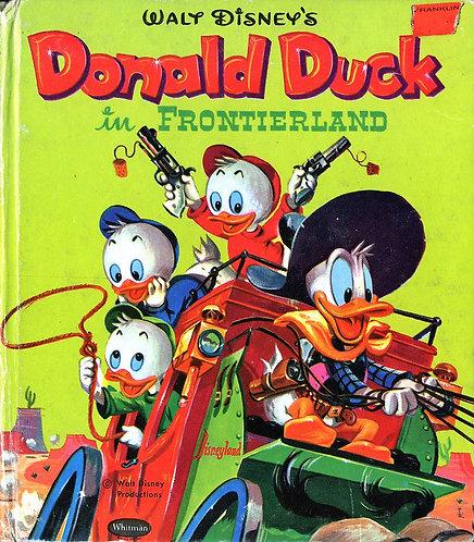 Walt Disney's Donald Duck in Frontierland (Whitman) (Tell-A-Tale) (1957)