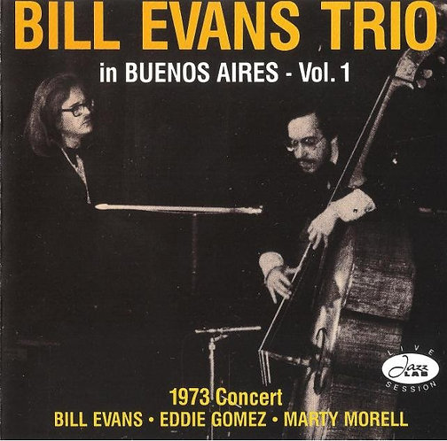 The Bill Evans Trio Live in Buenos Aires Vol 1 (1973) [Lossless Digital Audio]