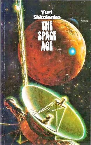 The Space Age by Yuri Shkolenko (Soviet Space Program) [E-Book]
