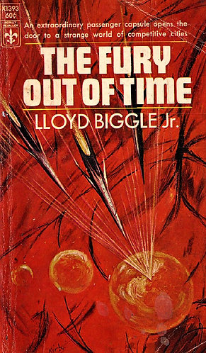 The Fury Out of Time - X1393 by Lloyd Biggle Jr. (1965) [eBook]